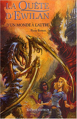 D'UN Monde a L'Autre (1) (French Edition): Bottero, Pierre