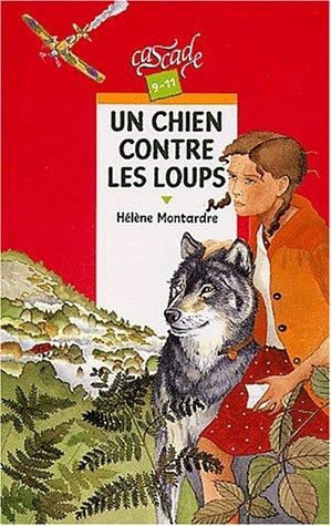 9782700228175: Un chien contre les loups