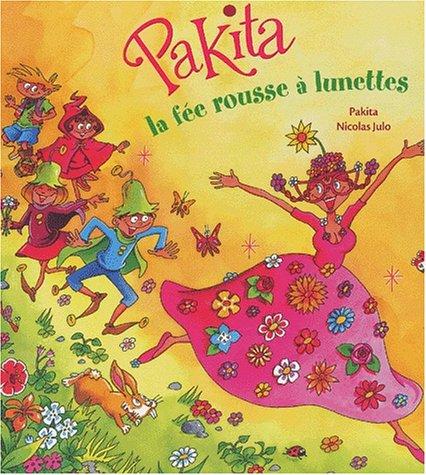 9782700228205: Pakita, la fée rousse à lunette