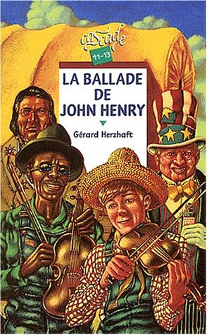 9782700228557: La ballade de John Henry (French Edition)