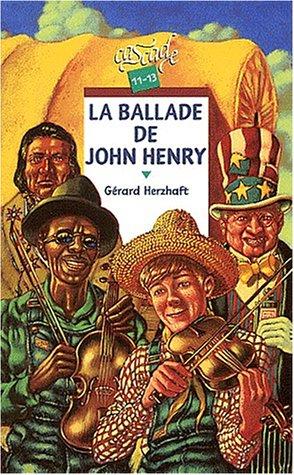 9782700228557: La ballade de John Henry (Cascade)