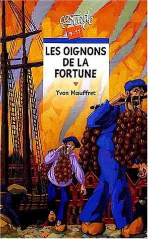 9782700228847: Les Oignons de la fortune