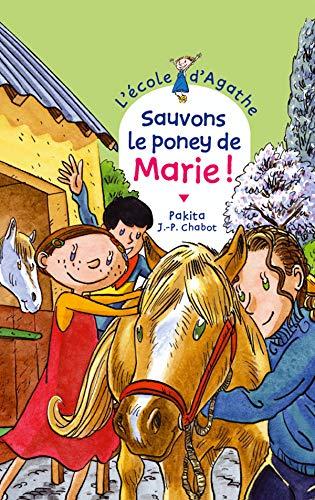 9782700228991: L'Ecole d'Agathe, Tome 28 : Sauvons le poney de Marie !