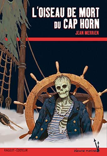 9782700229103: L'Oiseau de mort du Cap Horn