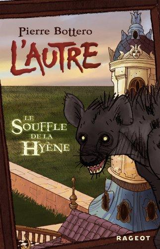 9782700231199: L'autre, Tome 1 : Le Souffle de la Hyène