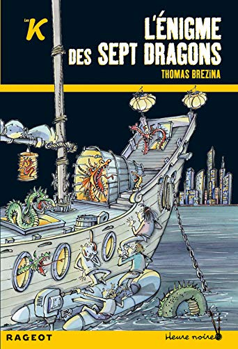 9782700231274: L'énigme des sept dragons (French Edition)