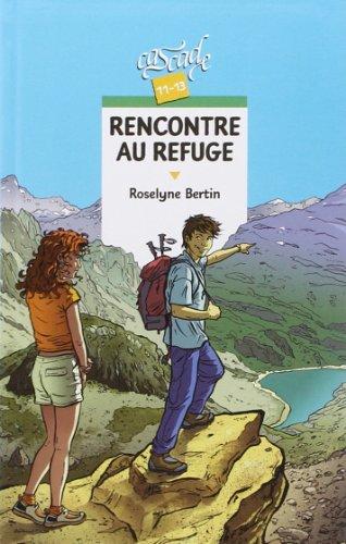 9782700231878: Rencontre au refuge