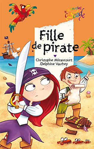 9782700231984: Fille de pirate