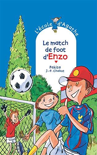 9782700232011: L'Ecole d'Agathe, Tome 49 : Le match de foot d'Enzo