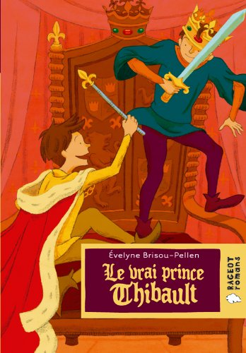 9782700232356: Le vrai prince Thibault