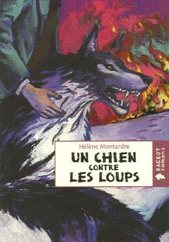 9782700233070: Un chien contre les loups