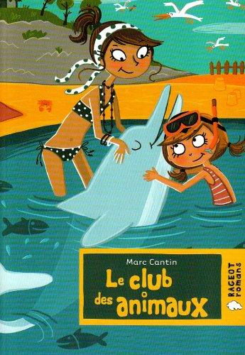 9782700233179: Le club des animaux