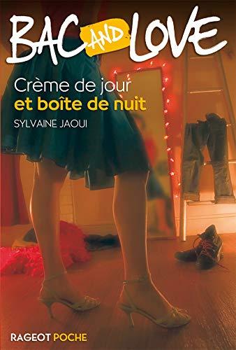 Bac and Love : Crème de jour et boîte de nuit: Sylvaine Jaoui