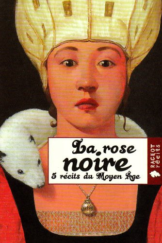 La rose noire (French Edition): COLLECTIF