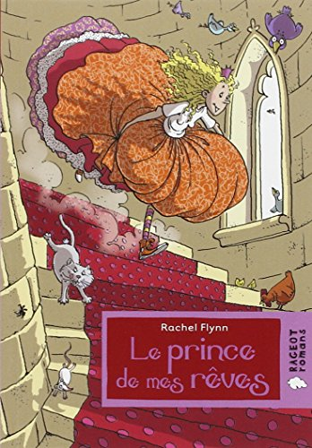 Le Prince De Mes Reves (French Edition) (2700233735) by Rachel Flynn