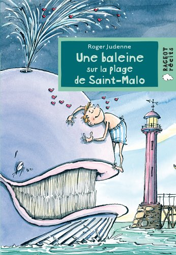 UNE BALEINE SUR LA PLAGE DE SAINT-MALO: JUDENNE ROGER