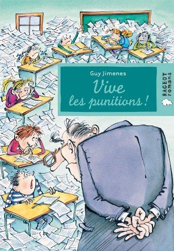 9782700235364: Vive les punitions ! (Rageot Romans)