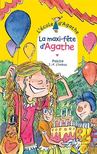 9782700235616: La maxi-fête d'Agathe (L'école d'Agathe)
