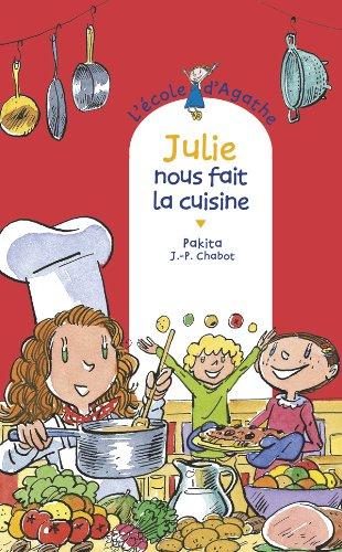 9782700235692: L'école d'Agathe - tome 66 : Julie nous fait la cuisine