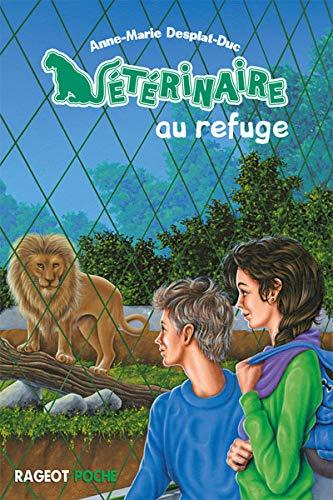 9782700236804: Vétérinaire au refuge