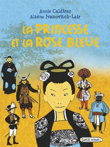 La princesse et la rose bleue (Petit: Albena Ivanovitch-Lair; Annie