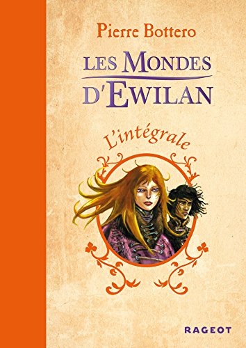 9782700237559: L'intégrale Les Mondes d'Ewilan