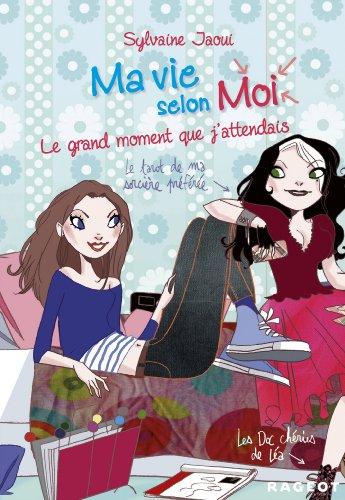 9782700237627: Livre 3: Le Grand Moment Que J'Attendais (French Edition)