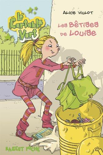 9782700237849: Les bêtises de Louise