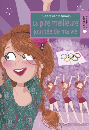 9782700238006: La Pire Meilleure Journee De MA Vie (French Edition)