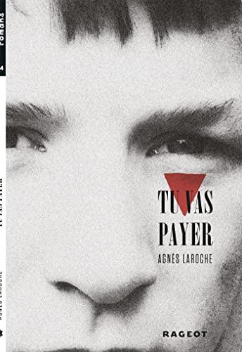 9782700239157: Tu Vas Payer (French Edition)