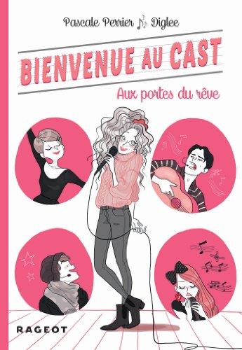 9782700242799: Bienvenue au Cast : Aux portes du r�ve (tome 1)