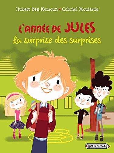 ANNÉE DE JULES (L') : LA SURPRISE DES SURPRISES EN SEPTEMBRE: BEN KEMOUN HUBERT