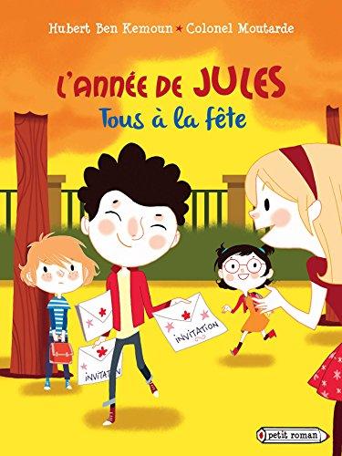 9782700243697: L'annee de Jules : Tous a la fete ! (French Edition)