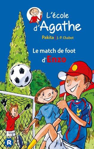 9782700245936: L'école d'Agathe - Le match de foot d'Enzo