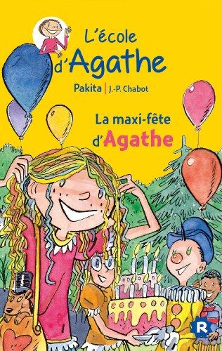 9782700245998: La maxi fête d'Agathe (L'école d'Agathe)