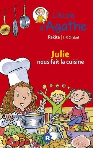 9782700248388: L'Ecole d'Agathe, Tome 25 : Julie nous fait la cuisine