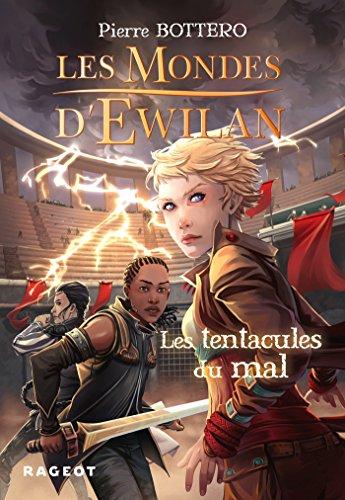 9782700249316: Les Mondes d'Ewilan - Les tentacules du mal