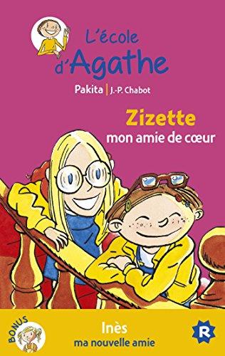 ZIZETTE MON AMIE DE COEUR / INÈS MA NOUVELLE AMIE: PAKITA