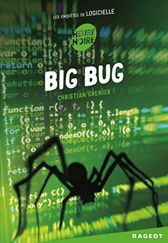 9782700252118: Big Bug (Les enquêtes de Logicielle)