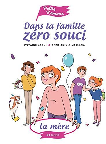 9782700252651: Dans la famille Zéro Souci La mère