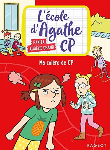 9782700253610: Ma colère de CP: L'école d'Agathe CP