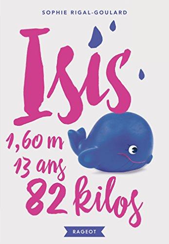 9782700257502: Isis, 13 ans, 1,60 m, 82 kilos
