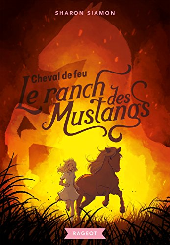 9782700257588: Le ranch des mustangs - Cheval de feu