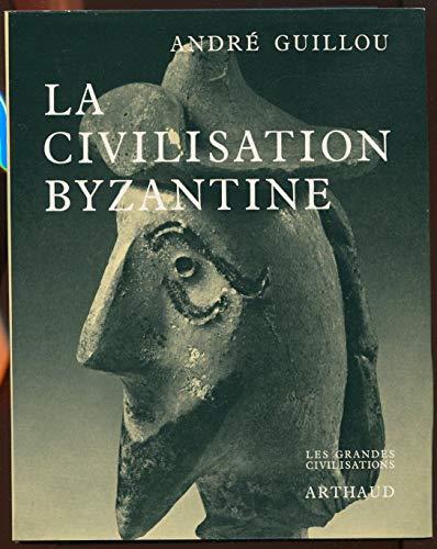 9782700300208: La civilisation byzantine