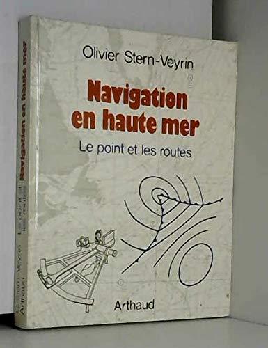 9782700301267: Navigation en haute mer : le point et les routes