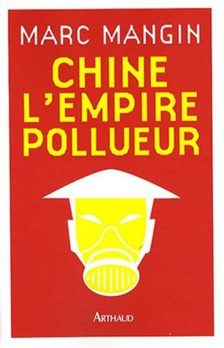 Chine l'empire pollueur