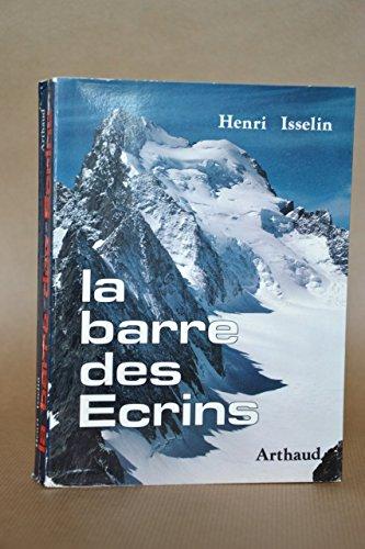 La barre des ecrins: Isselin Henri