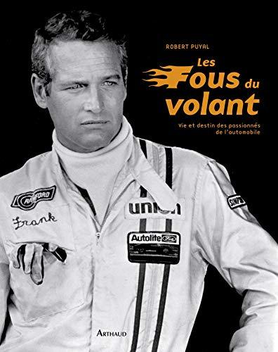 Les fous du volant (French Edition): Robert Puyal