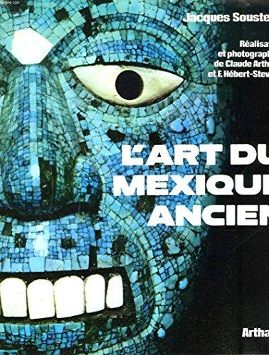 9782700301564: L'art du mexique ancien dont 17 en couleur, 42 cartes, dessins et plans