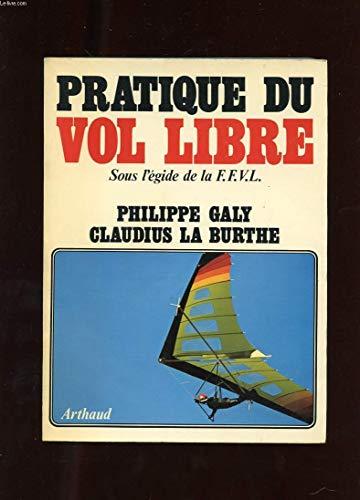 9782700301953: Pratique du vol libre (French Edition)